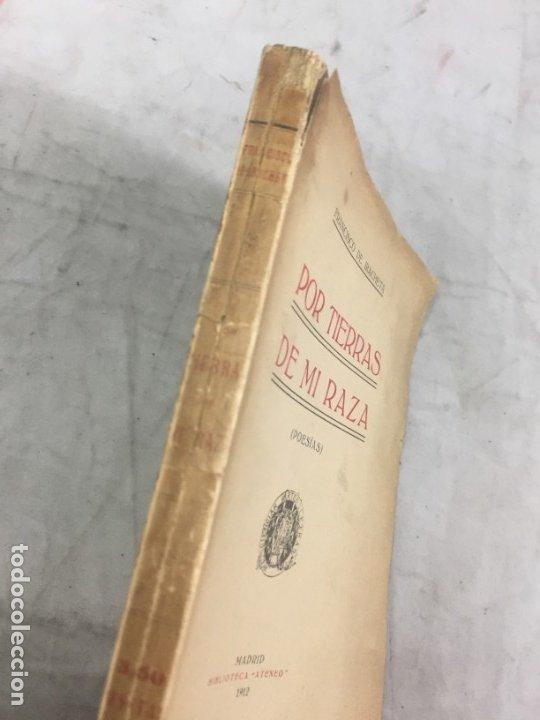 Libros antiguos: Por tierras de mi raza. Francisco de Iracheta. Poesías. Madrid, 1912. Dedicatoria y firma autografa - Foto 9 - 179211867