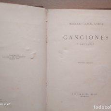 Libros antiguos: FEDERICO GARCÍA LORCA/ CANCIONES 1921-1924. Lote 179215682