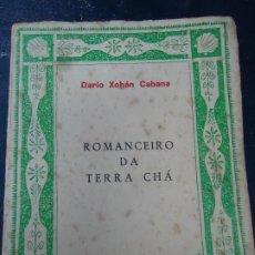 Libros antiguos: ROMANCEIRO DA TERRA CHÁ. DARÍO XOHÁN CABANA PRÓLOGO DE MANUEL MARÍA EDICIÓNS CASTRELOS PICO SAGRO 1ª. Lote 179237383