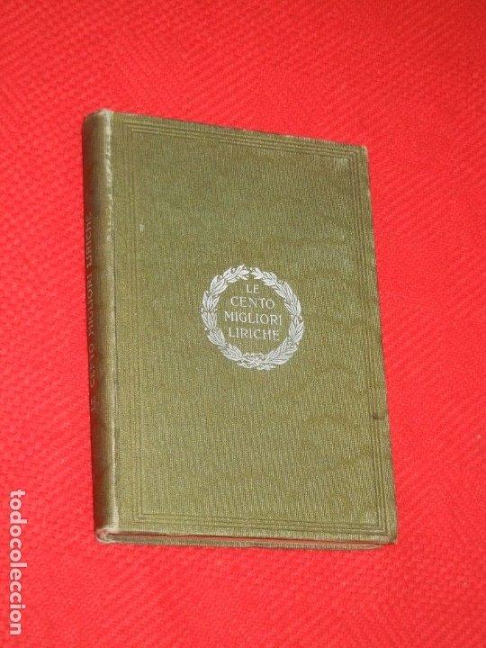 Libros antiguos: LE CENTO MIGLIORI LIRICHE DELLA LINGUA ITALIANA - ISTITUTO VENETO 1904 - Foto 2 - 180008386