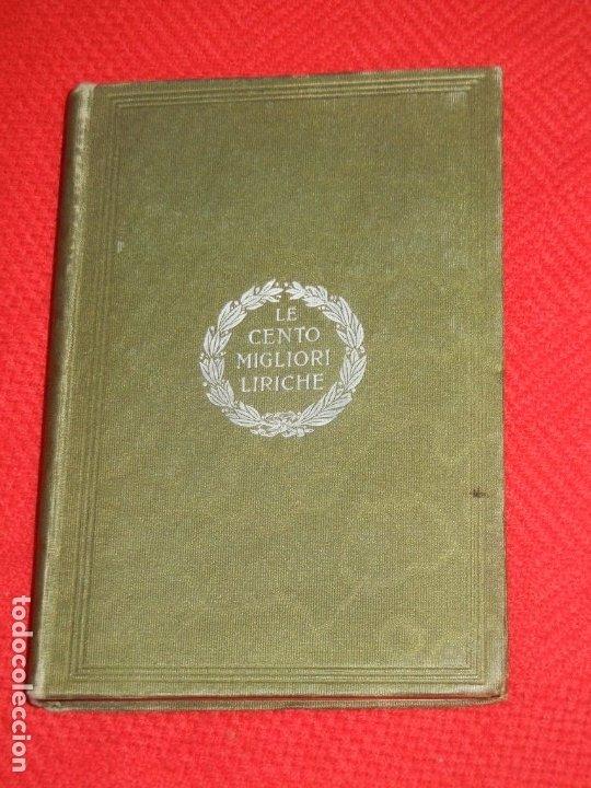 Libros antiguos: LE CENTO MIGLIORI LIRICHE DELLA LINGUA ITALIANA - ISTITUTO VENETO 1904 - Foto 3 - 180008386