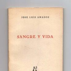 Libros antiguos: SANGRE Y VIDA: POEMAS. JOSÉ LUIS AMADOZ. PAMPLONA 1963.. Lote 180401863