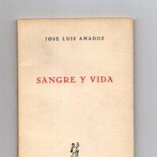 Libros antiguos: SANGRE Y VIDA: POEMAS. JOSÉ LUIS AMADOZ. PAMPLONA 1963.. Lote 180407896