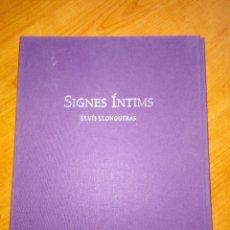 Libros antiguos: SIGNES INTIMS / LLUÍS LLONGUERAS. Lote 180812637