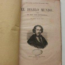 Libros antiguos: EL DIABLO MUNDO. JOSÉ ESPRONCEDA. IMPRENTA DE GASPAR Y ROIG. MADRID, 1872. Lote 181436911