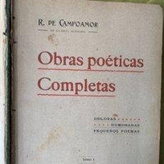 Libros antiguos: OBRAS POÉTICAS DE CAMPOAMOR 2 TOMOS. Lote 181706167