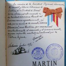 Libros antiguos: LIBRO MARTIN FIERRO , J HERNANDEZ , BUENOS AIRES 1969, DEDICATORIA VALENCIANA ,ORIGINAL. Lote 181743950