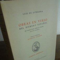 Libros antiguos: LUIS DE GÓNGORA: OBRAS EN VERSO DEL HOMERO ESPAÑOL. FACSÍMIL. PRÓLOGO DÁMASO ALONSO.. Lote 181927121