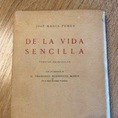 Livres anciens: DE LA VIDA SENCILLA. POESIAS ORIGINALES. JOSE MARIA PEMAN. MADRID, 1923. PAGS: 143. Lote 181938277