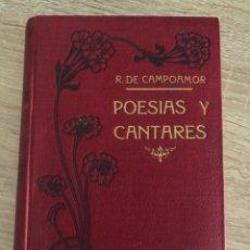 Libros antiguos: POESIAS Y CANTARES. RAMON DE CAMPOAMOR. CASA EDITORIAL MAUCCI. PAGS: 302. Lote 182045605