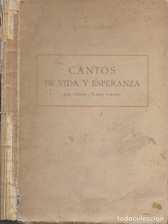 CANTOS DE VIDA Y ESPERANZA. LOS CISNES Y OTROS POEMAS / RUBEN DARÍO. BCN : GRANADA ED, 1907. 26X18CM (Libros antiguos (hasta 1936), raros y curiosos - Literatura - Poesía)
