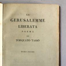 Libros antiguos: LA GERUSALEMME LIBERATA, POEMA DI... - TASSO, TORQUATO. 1818. Lote 182261776