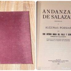 Libros antiguos: ANDANZAS DE SALAZAR Y POESIAS. ANTONIO MARIA DEL VALLE. MADRID, 1931. PAGS: 269. Lote 182313572