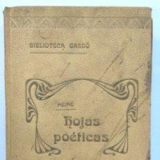 Libros antiguos: HOJAS POÉTICAS -HEINE (EDICIÓN DE 224 PÁGINAS CON ILUSTRACIONES). Lote 182521451