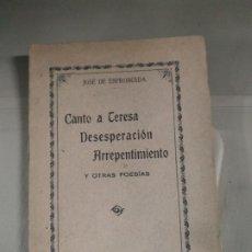 Libros antiguos: CANTO A TERESA. DESESPERACIÓN, ARREPENTIMIENTO - JOSÉ DE ESPRONCEDA. Lote 182560467