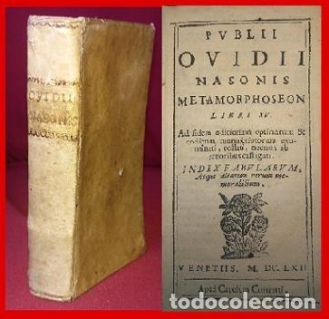 1662. LIBRO EN PERGAMINO. LAS METAMORFOSIS OVIDIO. SOLO UN EJEMPLAR (LEER) (Libros antiguos (hasta 1936), raros y curiosos - Literatura - Poesía)