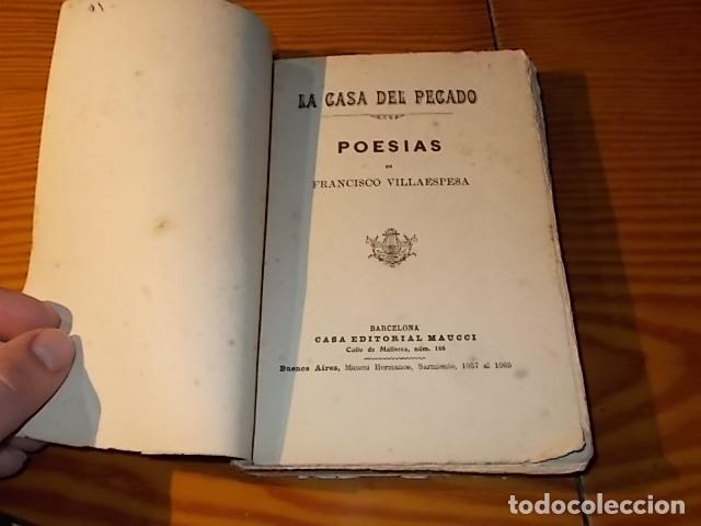 Libros antiguos: LA CASA DEL PECADO. POESÍAS DE FRANCISCO VILLAESPESA . BARCELONA. CASA EDITORIAL MAUCCI . - Foto 2 - 182909098