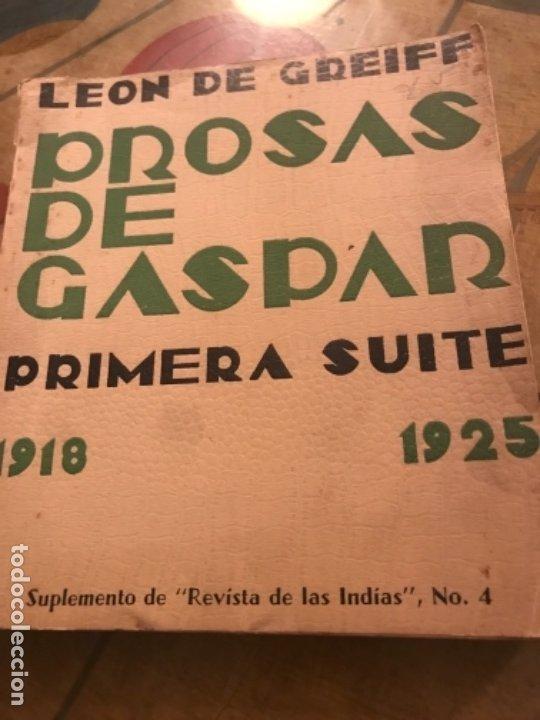 PROSAS DE GASPAR LEON DE GREIFF (Libros antiguos (hasta 1936), raros y curiosos - Literatura - Poesía)