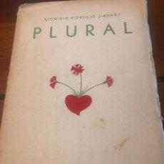 "Libros antiguos: LIBRO ""PLURAL"" DE DIONISIO RIDRUEJO JIMENEZ. Lote 182943288"