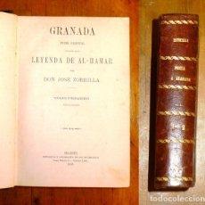 Libros antiguos: ZORRILLA, JOSÉ. GRANADA : POEMA ORIENTAL ; PRECEDIDO DE LA LEYENDA DE AL-HAMAR. - 1895. Lote 182960483