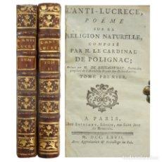 Libros antiguos: 1767. POLIGNAC: EL ANTI-LUCRECIO, POEMA SOBRE LA RELIGIÓN NATURAL - POESÍA - 2 TOMOS +250 AÑOS!. Lote 183040325