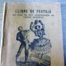 Libros antiguos: LIBRITO DE CORDEL . LLIBRE DE FESTEJÁ . LIBRERIA LA FLECA REUS ROMANCE. Lote 183195830