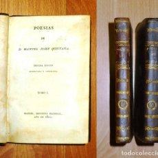 Libros antiguos: QUINTANA, MANUEL JOSÉ. POESIAS DE D. MANUEL JOSEF QUINTANA (2 VOL.). - 1821. Lote 183253438