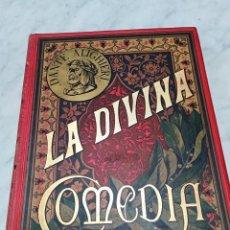 Libros antiguos: LA DIVINA COMEDIA - MONTANER Y SIMÓN - 1884 - ILUSTRACIONES DE GUSTAVO DORÉ. COLECCIONISTAS. Lote 43673490