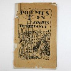 Libros antiguos: POEMES EN ONDES HERTZIANES - JOAN SALVAT-PAPASSEIT Y JOAQUÍN TORRES GARCÍA. AÑO 1919. FIRMADO, VER.. Lote 183776386