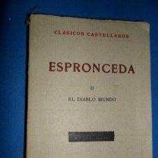 Libros antiguos: EL DIABLO MUNDO, ESPRONCEDA, ED. ESPASA-CALPE, 1938. Lote 183919036