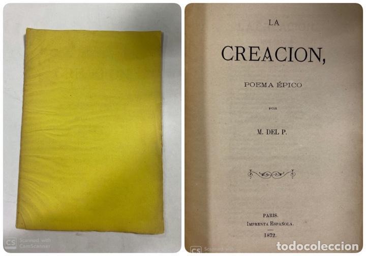 LA CREACIÓN. POEMA ÉPICO. MANUEL DEL PALACIO. IMPRENTA ESPAÑOLA. PARIS, 1872. (Libros antiguos (hasta 1936), raros y curiosos - Literatura - Poesía)