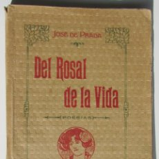 Livros antigos: DEL ROSAL DE LA VIDA. POESÍAS. JOSE DE PRADA. CÁDIZ 1914.. Lote 184101021