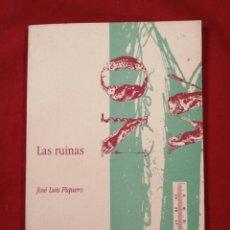 Libros antiguos: LAS RUINAS. JOSE LUIS PIQUERO. POESIA. ASTURIAS. MIERES.. Lote 184463992