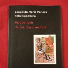 Libros antiguos: APOCALIPSIS DE LOS DOS ASESINOS. LEOPOLDO MARIA PANERO. FELIX CABALLERO. POESIA. ASTORGA. Lote 184464507