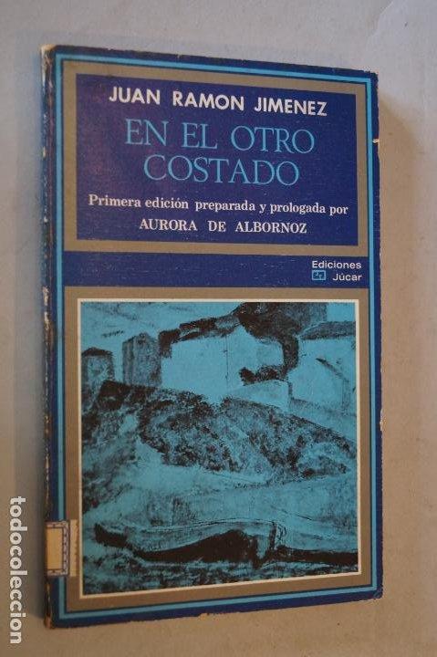 EN EL OTRO COSTADO. JUAN RAMÓN JIMENEZ (Libros antiguos (hasta 1936), raros y curiosos - Literatura - Poesía)
