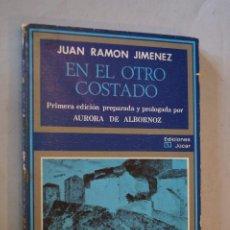 Libros antiguos: EN EL OTRO COSTADO. JUAN RAMÓN JIMENEZ. Lote 184511177