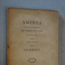 Libros antiguos: AMINTA. FABULA PASTORIL DE TORQUATO TASO. 1804. Lote 184595231