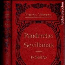 Libros antiguos: FRANCISCO VILLAESPESA : PANDERETAS SEVILLANAS (MAUCCI, C.1920). Lote 185997957