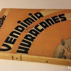 Libros antiguos: 1939 - ISA CARABALLO - VENDIMIA DE HURACANES - CUBA, 1ª ED., DEDICATORIA A JOSÉ VASCONCELOS. Lote 186067782