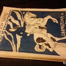 Libros antiguos: 1926 - JOSÉ DEL RÍO SAINZ - LA AMAZONA DE ESTELLA - 1ª ED., DEDICADO. Lote 186068027