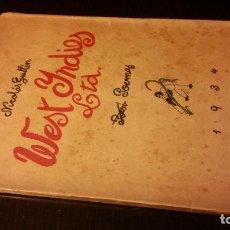 Libros antiguos: 1934 - NICOLÁS GUILLÉN - WEST INDIES LTD. POEMAS - 1ª ED.. Lote 186068626