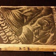 Libros antiguos: 1932 - ARISTÓBULO ECHEGARAY - CEROS A LA IZQUIERDA. POEMAS DEL SERVICIO MILITAR - 1ª ED.. Lote 186069297