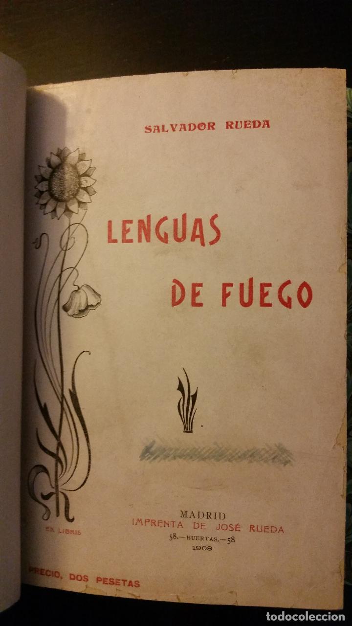 Libros antiguos: 1908 - SALVADOR RUEDA - LENGUAS DE FUEGO - 1ª ED. - Foto 2 - 186156078