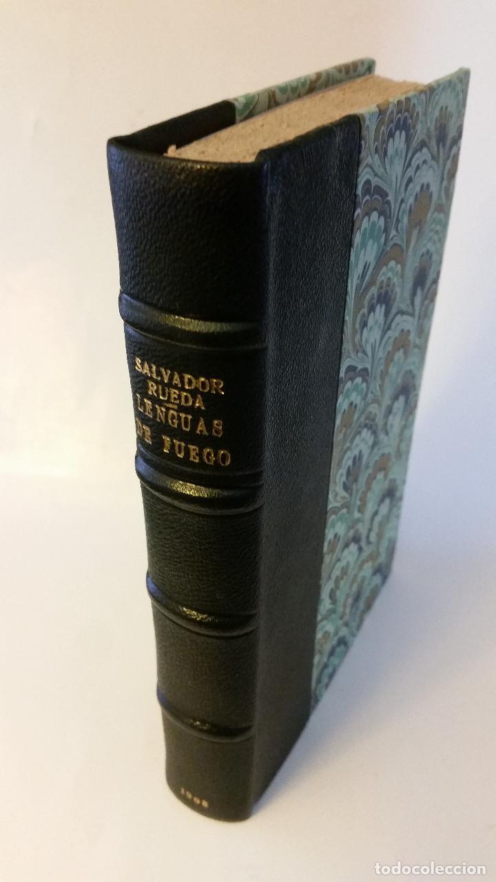 1908 - SALVADOR RUEDA - LENGUAS DE FUEGO - 1ª ED. (Libros antiguos (hasta 1936), raros y curiosos - Literatura - Poesía)