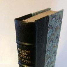 Libros antiguos: 1908 - SALVADOR RUEDA - LENGUAS DE FUEGO - 1ª ED.. Lote 186156078