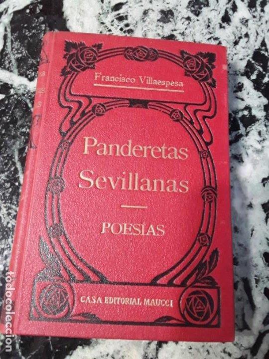 PANDERETAS SEVILLANAS. FRANCISCO VILLAESPESA. MAUCCI. TAPA DURA. (Libros antiguos (hasta 1936), raros y curiosos - Literatura - Poesía)