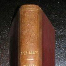 Libros antiguos: LOPEZ GARCIA, BERNARDO (JAÉN 1838- MADRID 1870) : POESIAS. MADRID, FERNANDO FE E HIJOS 1882.. Lote 186348872