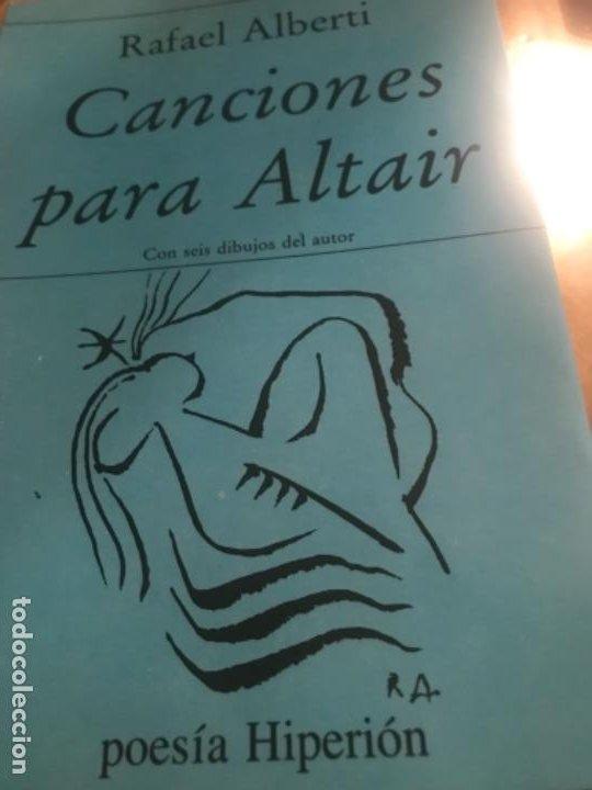 1EDICION CANCIONES PARA ALTAIR.RAFAEL ALBERTO (Libros antiguos (hasta 1936), raros y curiosos - Literatura - Poesía)