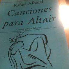 Libros antiguos: 1EDICION CANCIONES PARA ALTAIR.RAFAEL ALBERTO. Lote 187459987