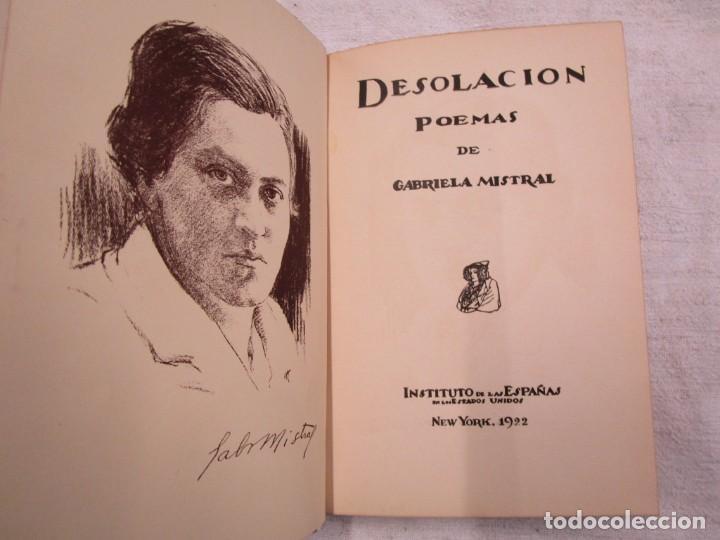 RARO - MISTRAL, GABRIELA - DESOLACIÓN. POEMAS - NEW YORK 1922 - 1ª EDICIÓN + INFO Y FOTOS. (Libros antiguos (hasta 1936), raros y curiosos - Literatura - Poesía)